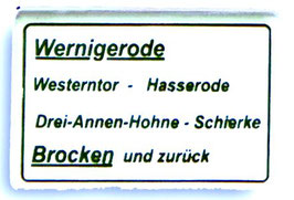 Zuglaufschild Werningerode ... Brocken