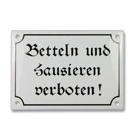 Betteln und hausieren verboten!
