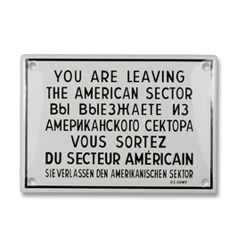 You are leaving the American sector