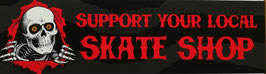 Powell Peralta Sticker - Support your local Skate Shop