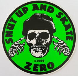 Zero Skateboards - Shut Up And Skate