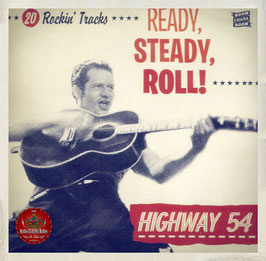 Highway 54 Ready Steady Roll
