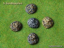 5 Goldhaufen