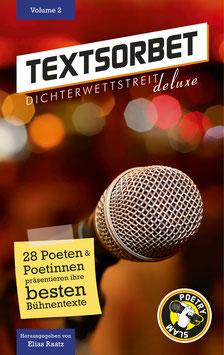 TEXTSORBET - Volume 2. Die Poesie schlägt zurück.