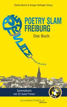 Poetry Slam Freiburg. Das Buch mit 22 Autor*innen.