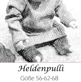 Heldenpulli   Größe 56-62-68