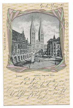 Alte Jugendstil Postkarte BREMEN Rathaus, Dom und Börse 1903