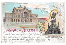Alte Lithografie Postkarte GRUSS AUS DRESDEN Hoftheater, König Johann Denkmal 1901