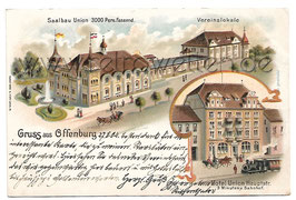 Alte Lithografie Postkarte GRUSS AUS OFFENBURG Hotel Union, Saalbau, Vereinslokale - 1904