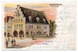 Alte Lithografie Postkarte DORTMUND, Rathaus 1900