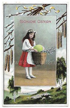 Alte Postkarte FRÖHLICHE OSTERN Mädchen mit Korb, Ostereier, Weidenkätzchen 1909
