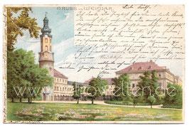 Alte Lithografie Postkarte GRUSS AUS WEIMAR Residenzschloss -