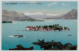 Alte Postkarte LAGO MAGGIORE  ISOLA BELLA E  PALLANZA Blick auf den See, Inseln und Berge