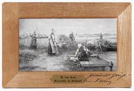 Alte Künstler Passepartout-Postkarte  BAUERN BEI DER HEUERNTE IN HOLLAND - 1905