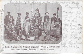 """Alte Foto Postkarte SERBISCH-UNGARISCHE 0RIGINAL ZIGEUNER-, VOKAL-, INSTRUMENTAL- &  TANZTRUPPE """"BALATHON"""""""