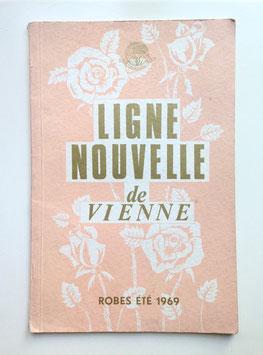 LIGNE NOUVELLE DE VIENNE - ROBES ÉTÉ 1969 Vintage Modekatalog Schnittmuster Katalog mit Modeillustrationen