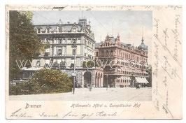 Alte Lithografie Postkarte BREMEN Hillmann's Hotel und Europäischer Hof, 1903