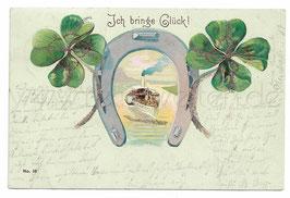 Alte Lithografie Postkarte ICH BRINGE GLÜCK! Glückskleeblatt Hufeisen und Schiff