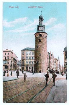 Alte  Postkarte HALLE Leipziger Turm 1914