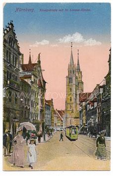 Alte Feldpost Postkarte NÜRNBERG Königstraße mit St. Lorenz-Kirche 1917