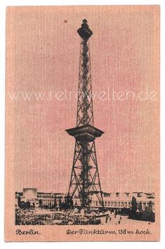 Alte Postkarte BERLIN  Der Funkturm, 138 m hoch - 1930er Jahre