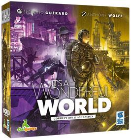 It's a Wonderful World- Corruption & Ascension