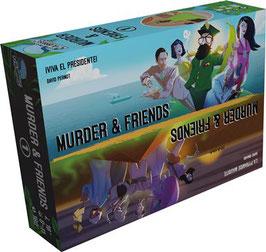 MURDER & FRIENDS