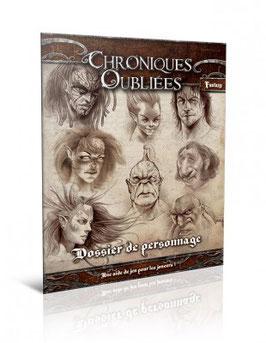 CHRONIQUES OUBLIEES Dossier de personnage