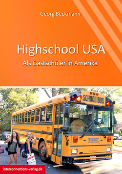 Highschool USA - Als Gastschüler in Amerika