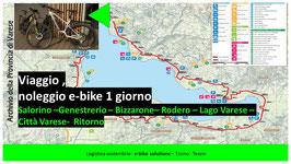 Viaggio a Varese, visita della cittá di Varese, Lago di Varese e noleggio di 2 biciclette con guida turistica.