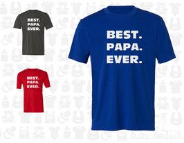 "T-Shirt Erwachsene ""BEST. PAPA. EVER"", kurzarm"