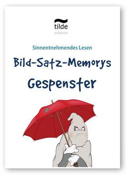 Leseverständnis trainieren mit Bild-Satz-Memorys: Gespenster