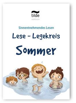 Sommer: Leseverständnis trainieren mit dem Lese- Legekreis