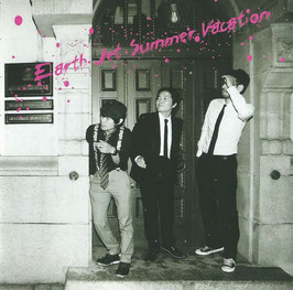 Earth Jet Summer Vacation - Earth Jet Summer Vacation