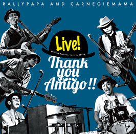Thank you Amigo!! -Welcome Back Tour 16-17 in OSAKA − ラリーパパ&カーネギーママ