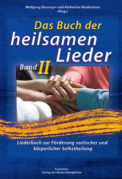 Das Buch der heilsamen Lieder - Band 2