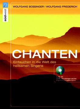 Chanten - Eintauchen in die Welt des heilsamen Singens (Buch + CD)
