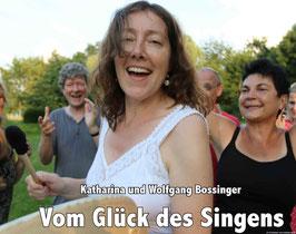 Vom Glück des Singens (Fotoband mit Texten zum Singen)
