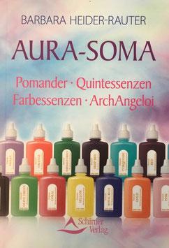 Büchlein AURA-SOMA Pomander, Quintessenzen, Farbessenzen, ArchAngeloi