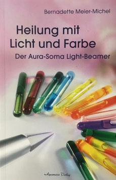 Buch Heilung mit Licht und Farbe, Bernadette Meier-Michel