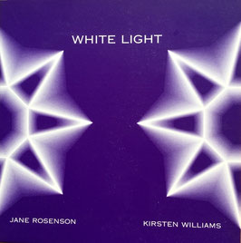 CD White Light, Jane Rosenson, Kirsten Williams