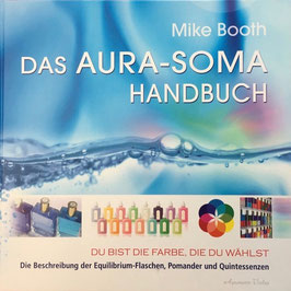 Das AURA-SOMA HANDBUCH, Mike Booth