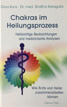 Buch Chakras im Heilungsprozess, Dora Kunz - Dr. med. Shafica Karagulla