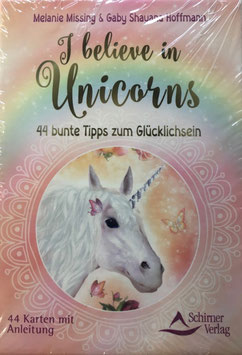 I believe in Unicorns, Karten, Melanie Missing & Gaby Shyana Hoffmann