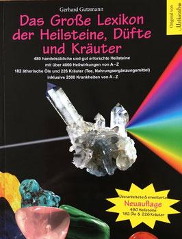 Das grosse Lexikon der Heilsteine, Düfte und Kräuter - Neuauflage