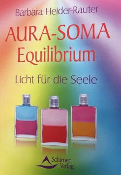 Büchlein AURA-SOMA Equilibrium, Licht für die Seele