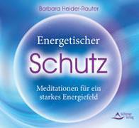 CD, Energetischer Schutz, Barbara Heider-Rauter