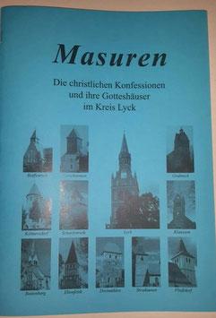 Dokumentation Die christlichen Konfessionen und ihre Gotteshäuser im Kreis Lyck