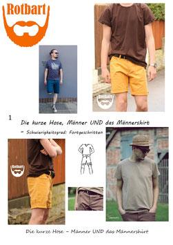 Die kurze Hose Männer UND das Männershirt