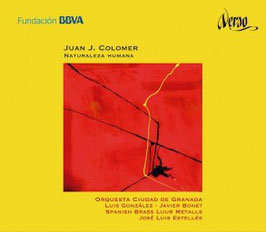 Juan J. Colomer Naturaleza humana. Concerti for brass instruments and orchestra